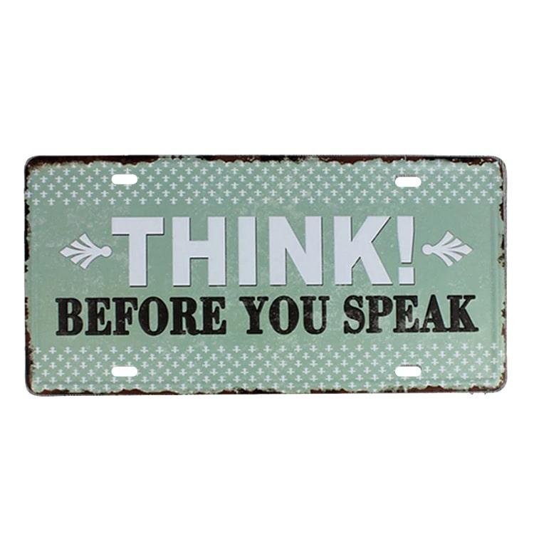 Køb Emaljeskilt Think before you speak